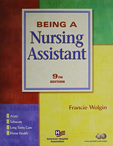 9780132468015: Being a Nursing Assistant and CNA Certified Nursing Assistant Exam Cram Package (9th Edition)