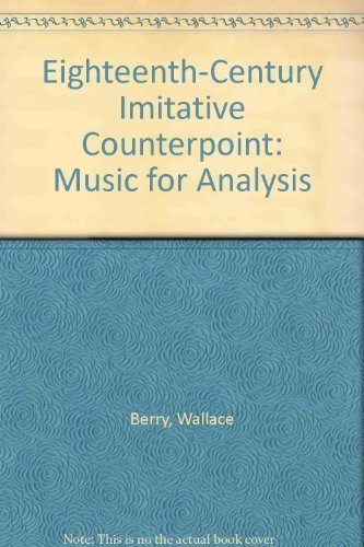 9780132468435: Eighteenth-Century Imitative Counterpoint: Music for Analysis