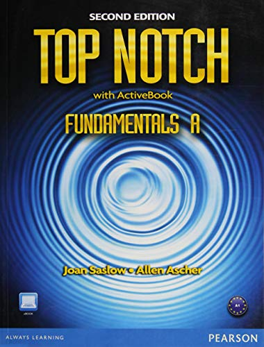 Top Notch Fundamentals A Split: Student Book: Saslow, Joan M.