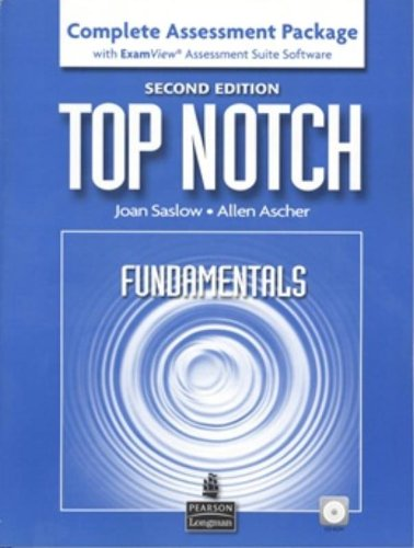 9780132469951: Top Notch Fundamentals Complete Assessment Package with ExamView Assessment Suite Software, 2nd Edition