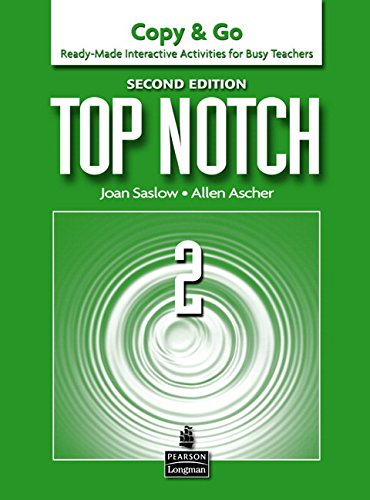9780132470223: Top Notch 2: Copy & Go- Ready-Made Interactive Activities for Busy Teachers
