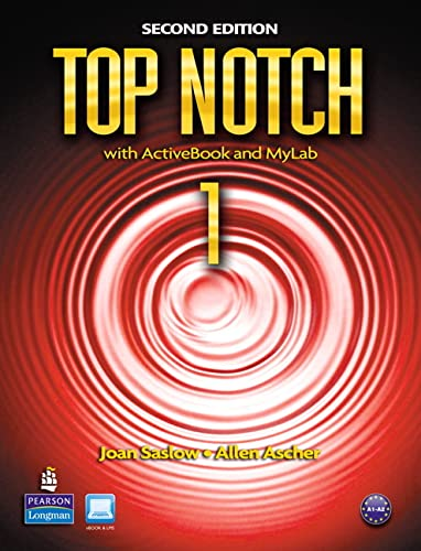 Top Notch 1 with ActiveBook and MyLab: Saslow, Joan M.;