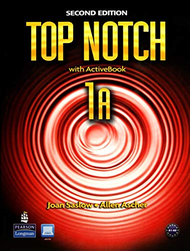 Top Notch 1A Split: Student Book with: Joan M. Saslow,