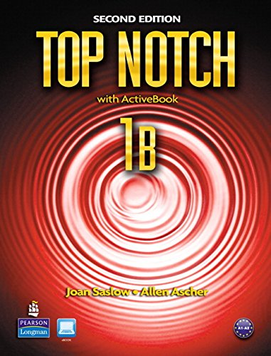 Top Notch 1B Split: Student Book with: Saslow, Joan M.,