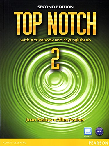 9780132470483: Top Notch 2 with ActiveBook and MyEnglishLab (2nd Edition)