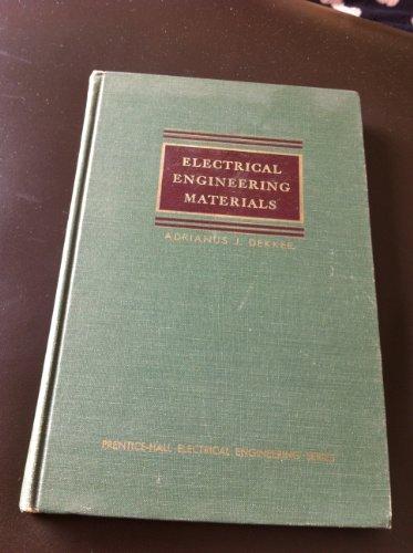 Electrical Engineering Materials: Adrianus Dekker