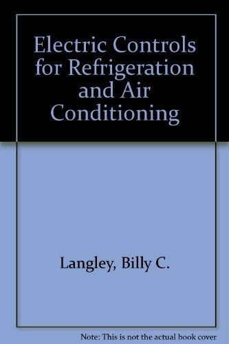 Electric Controls for Refrigeration and Air Conditioning