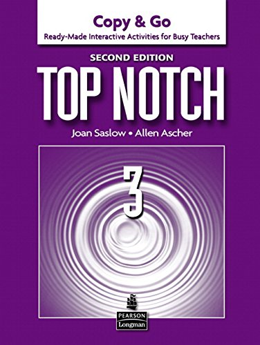 9780132470704: Top Notch 3: Copy & Go- Ready-Made Interactive Activities for Busy Teachers