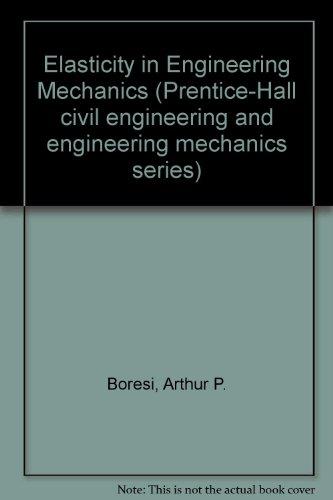 9780132470803: Elasticity in Engineering Mechanics (Prentice-Hall civil engineering and engineering mechanics series)