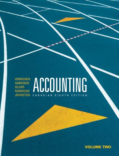 Accounting, Volume 2, Canadian Eighth Edition with: Horngren, Charles T.,