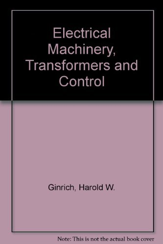9780132473200: Electrical Machinery, Transformers and Control
