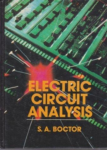 9780132474122: Electric Circuit Analysis