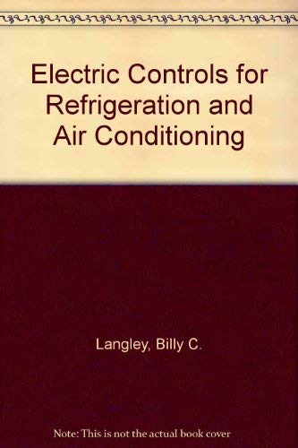 9780132475037: Electric Controls for Refrigeration and Air Conditioning