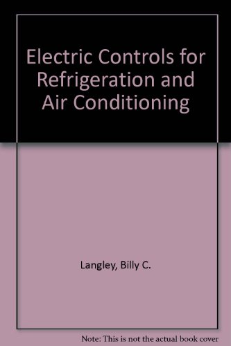 9780132475112: Electric Controls for Refrigeration and Air Conditioning