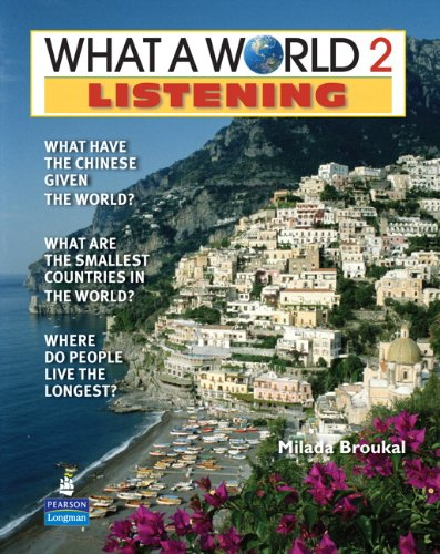 9780132477956: What a World Listening 2: Amazing Stories from Around the Globe (2nd Edition)