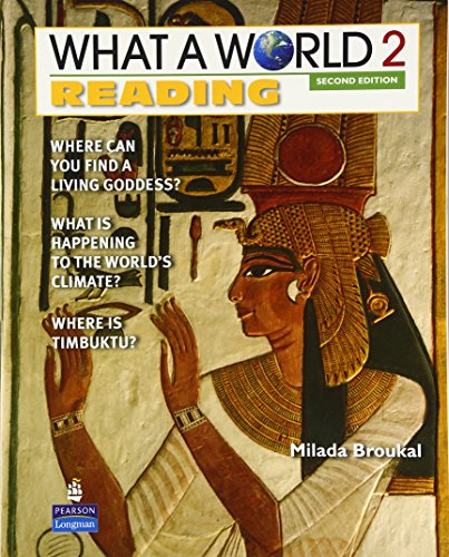 9780132477963: What a World 2: Reading: Amazing Stories from Around the Globe (What a World Reading Amazing Stories from Around the Globe)