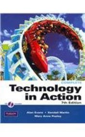 Technology In Action, Complete Version, myitlab with Pearson eText Access Card for Technology in ...