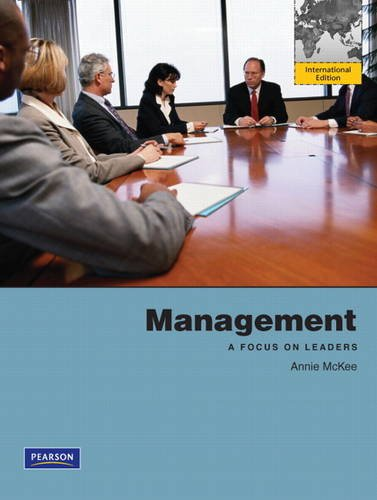 Management: A Focus on Leaders: International Edition: McKee, Annie