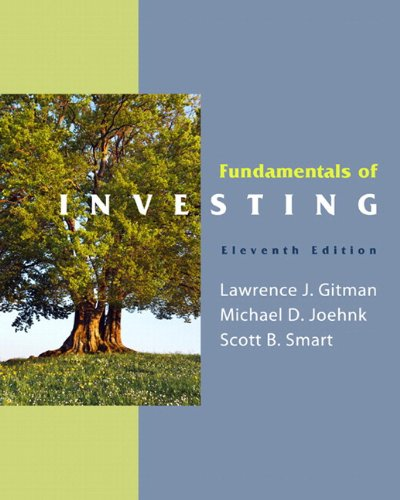 Fundamentals of Investing & MyFinanceLab with Pearson eText Student Access Code Card Package (11th Edition) (0132479680) by Gitman, Lawrence J.; Joehnk, Michael D.; Smart, Scott J.