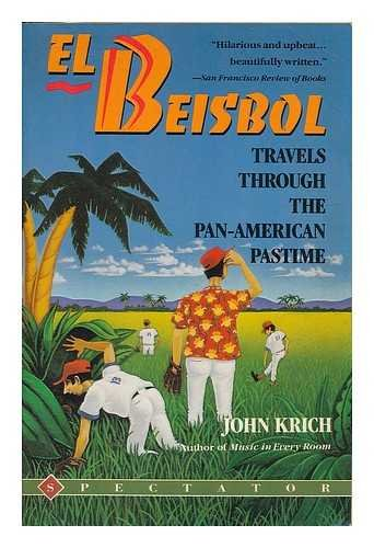9780132479905: El Beisbol: Travels Through the Pan-American Pastime