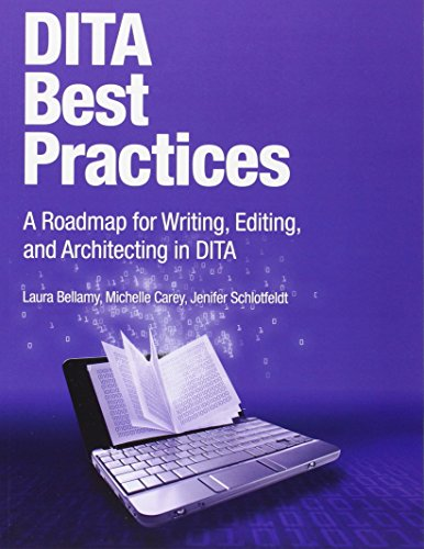 9780132480529: DITA Best Practices: A Roadmap for Writing, Editing, and Architecting in DITA