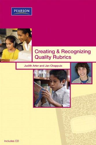 Creating & Recognizing Quality Rubrics 10 Pack (Assessment Training Institute, Inc.): Arter, ...