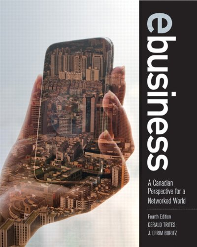 9780132482035: eBusiness: A Canadian Perspective for a Networked World (4th Edition)