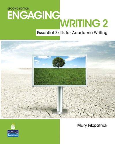 9780132483544: Fitzpatrick, M: Engaging Writing 2: Essential Skills for Aca