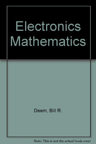 9780132483605: Electronics Mathematics
