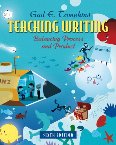 9780132484817: Teaching Writing: Balancing Process and Product (6th Edition) (Books by Gail Tompkins)