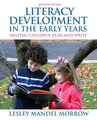 9780132484824: Literacy Development in the Early Years: Helping Children Read and Write