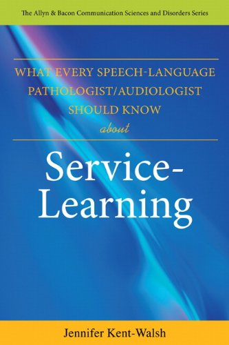 9780132485951: What Every Speech-Language Pathologist/Audiologist Should Know About Service Learning (Allyn & Bacon Communication Sciences and Disorders)