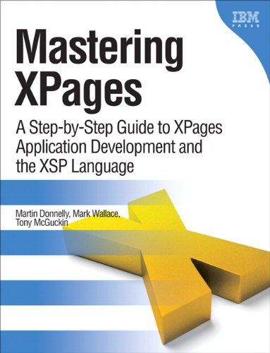 9780132486316: Mastering XPages: A Step-by-Step Guide to XPages Application Development and the XSP Language