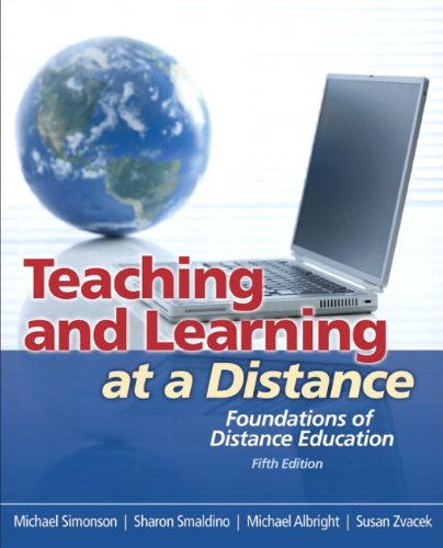 9780132487313: Teaching and Learning at a Distance: Foundations of Distance Education (5th Edition)