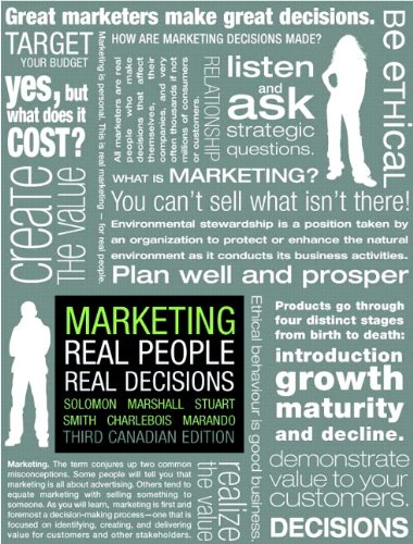 Marketing: Real People, Real Decisions, Third Canadian: Michael R. Solomon