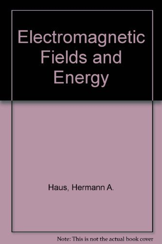 9780132490207: Electromagnetic Fields and Energy