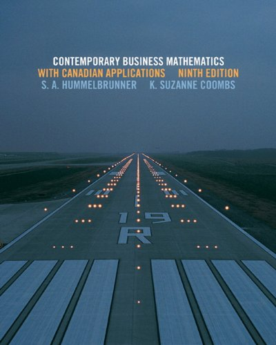 Contemporary Business Mathematics with Canadian Applications with: S. A. Hummelbrunner,