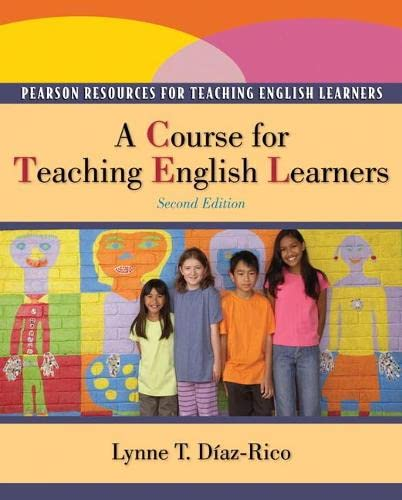 9780132490351: A Course for Teaching English Learners (2nd Edition)