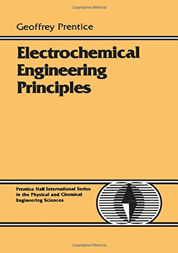 9780132490382: Electrochemical Engineering Principles (Prentice-Hall International Series in the Physical and Chemi)
