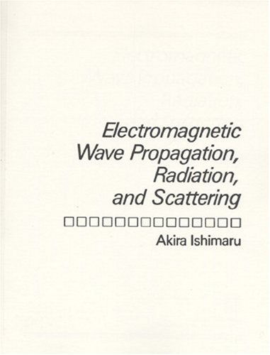 9780132490535: Electromagnetic Wave Propagation, Radiation, and Scattering