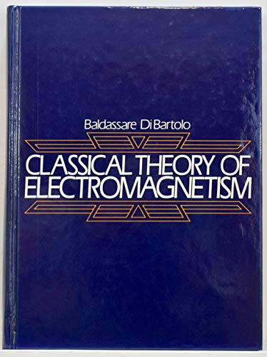 9780132491945: Classical Theory of Electromagnetism