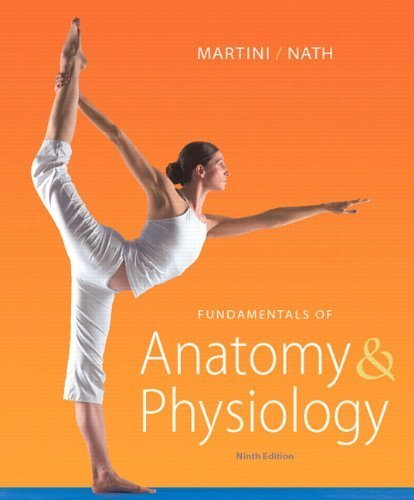 9780132492423: Fundamentals of Anatomy & Physiology (Ninth edition)