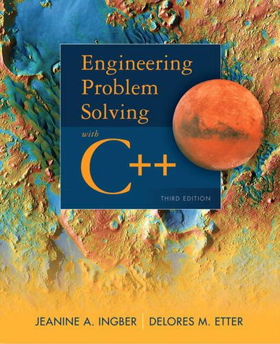Engineering Problem Solving with C++ (3rd Edition): Ingber, Jeanine A.;