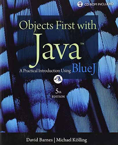 9780132492669: Objects First With Java: A Practical Introduction Using BlueJ