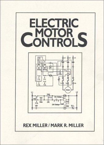 9780132493765 Electric Motor Controls Abebooks Rex Miller Mark