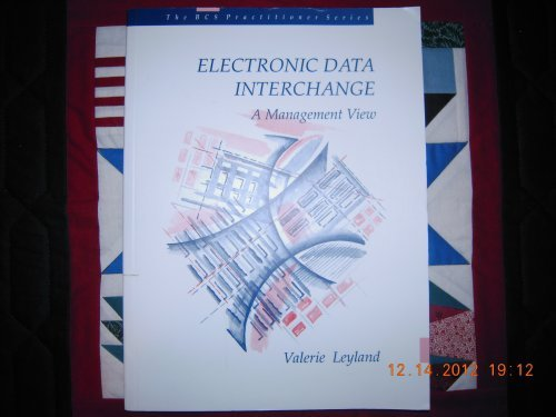 Electronic Data Interchange: A Management View (Bcs: Leyland, Valerie A.