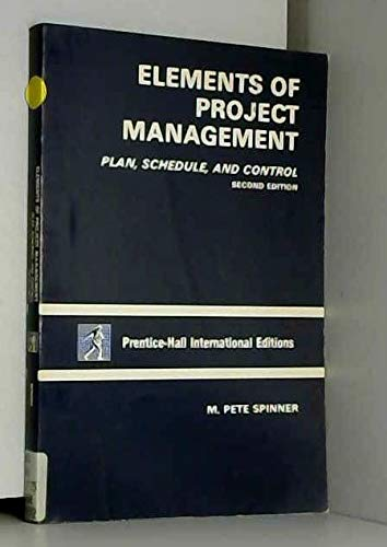 9780132495585: Elements of Project Management: Plan, Schedule and Control