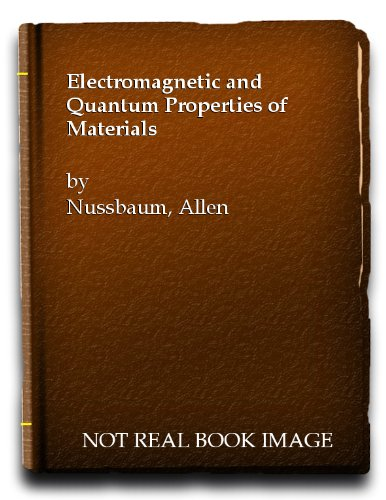 9780132496070: Electromagnetic and Quantum Properties of Materials