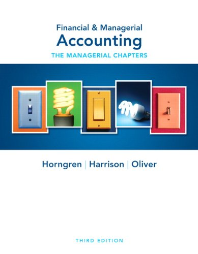 9780132497923: Financial & Managerial Accounting Ch 14-24 (Managerial Chapters) (3rd Edition)