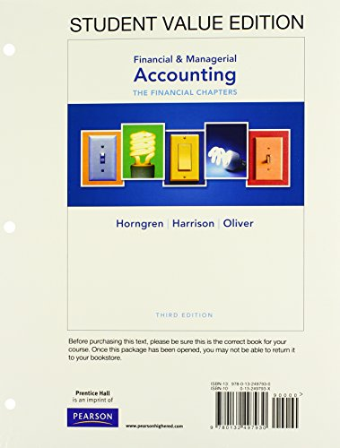 9780132497930: Financial & Managerial Accounting Ch 1-15 (Financial Chapters), Student Value Edition (3rd Edition)